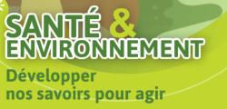 Santé-Environnement : une sélection de supports de diffusion