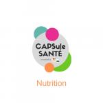 Capsule Santé - Nutrition