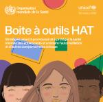 Boite à outils HAT : stratégies visant à promouvoir et à protéger la santé mentale des adolescents et à réduire l'automutilation et d'autres comportements à risque. Résumé d'orientation