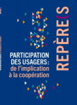 Participation des usagers : de l'implication à la coopération