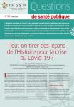 n°41 - Peut-on tirer des leçons de l'Histoire pour la crise du Covid-19?