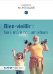 Bien-vieillir : faire mûrir nos ambitions
